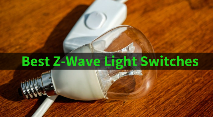 Best Z-Wave Light Switches