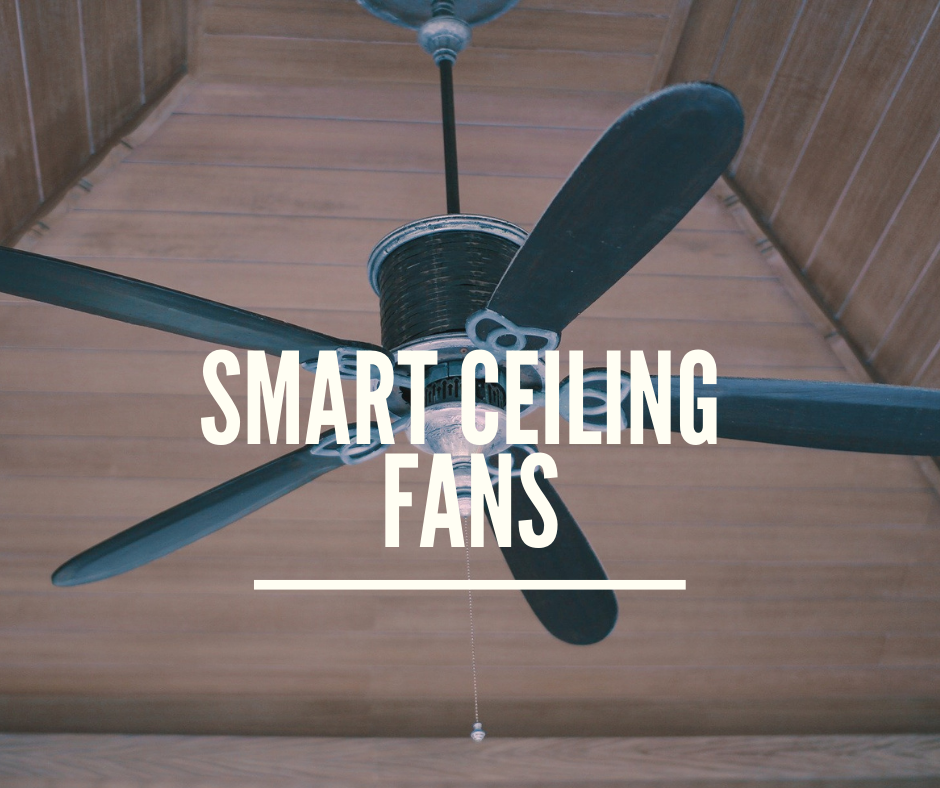 smart ceiling fans and controller
