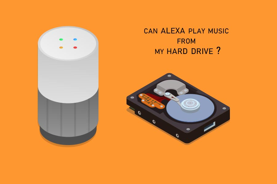 can alexa play music from my hard drive